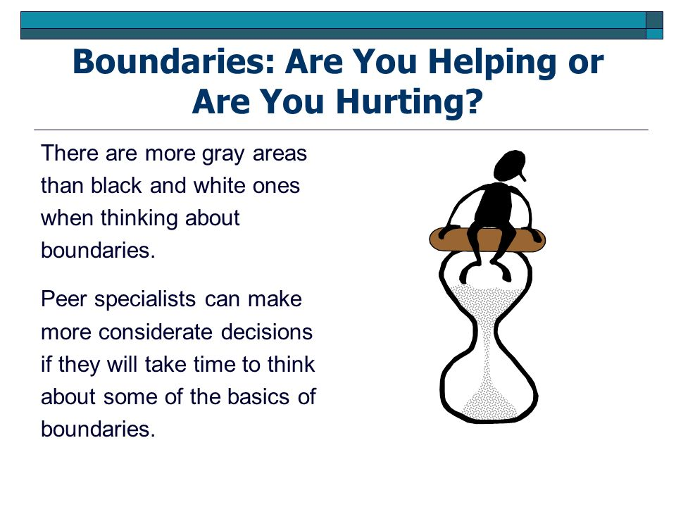 Boundaries: Are You Helping or Are You Hurting