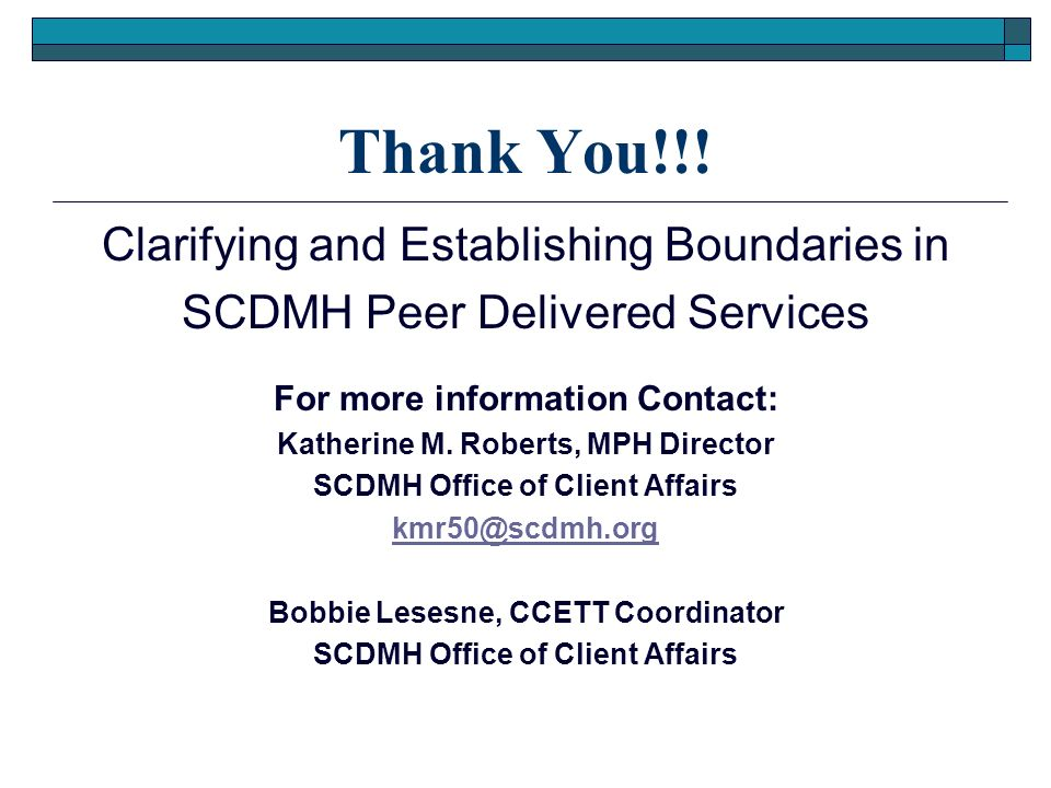 Thank You!!! Clarifying and Establishing Boundaries in