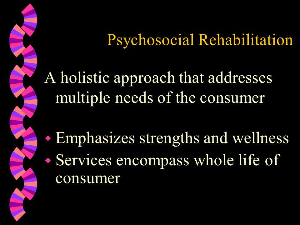 Psychosocial Rehabilitation