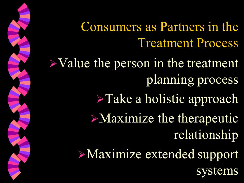 Consumers as Partners in the Treatment Process