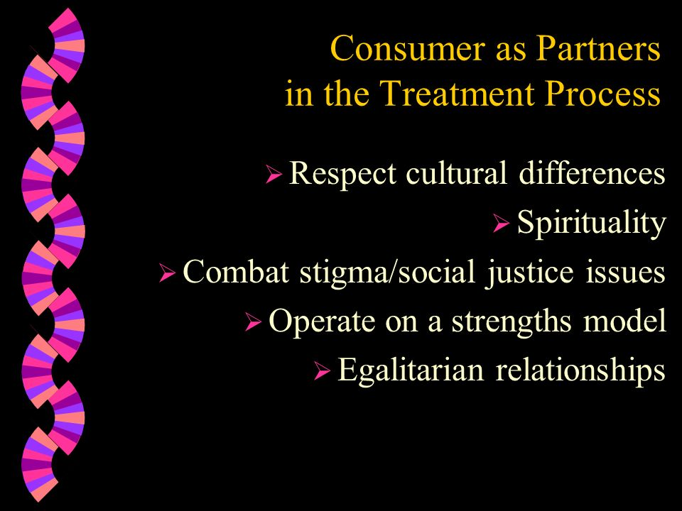 Consumer as Partners in the Treatment Process
