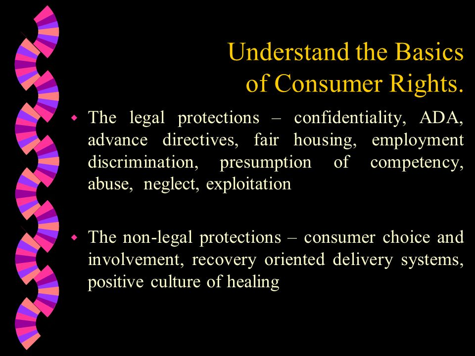 Understand the Basics of Consumer Rights.