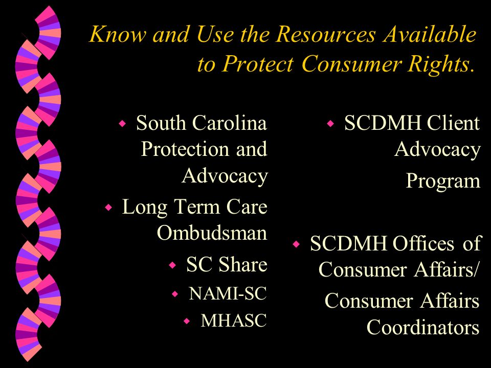 Know and Use the Resources Available to Protect Consumer Rights.