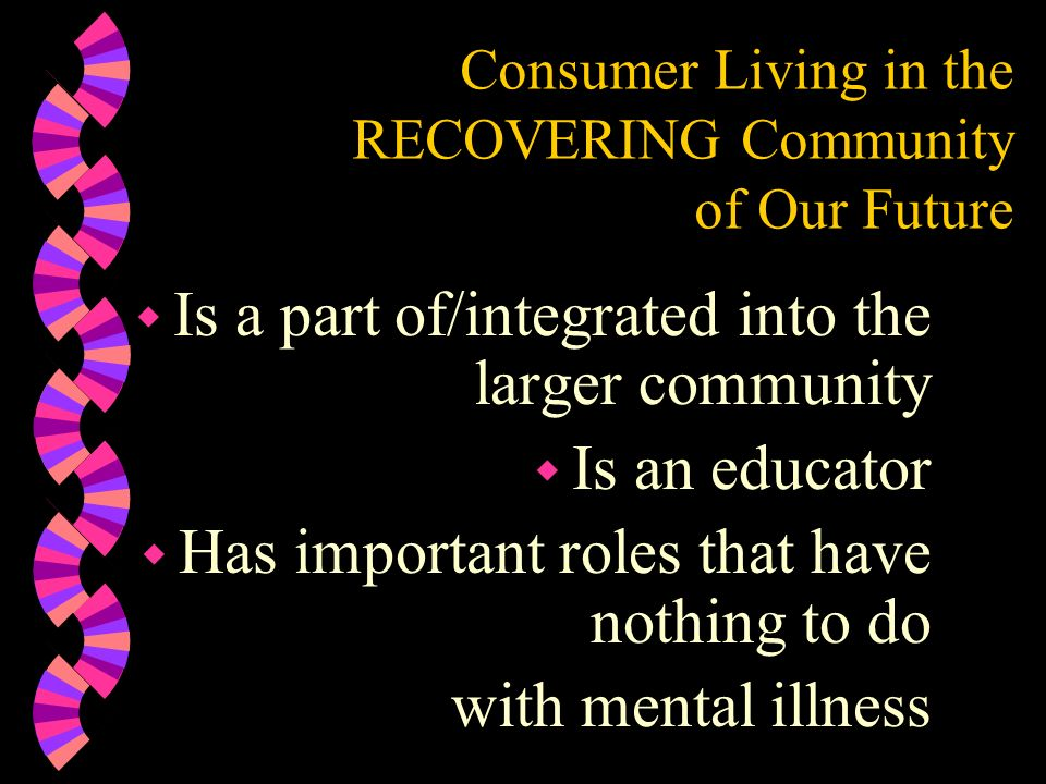 Consumer Living in the RECOVERING Community of Our Future