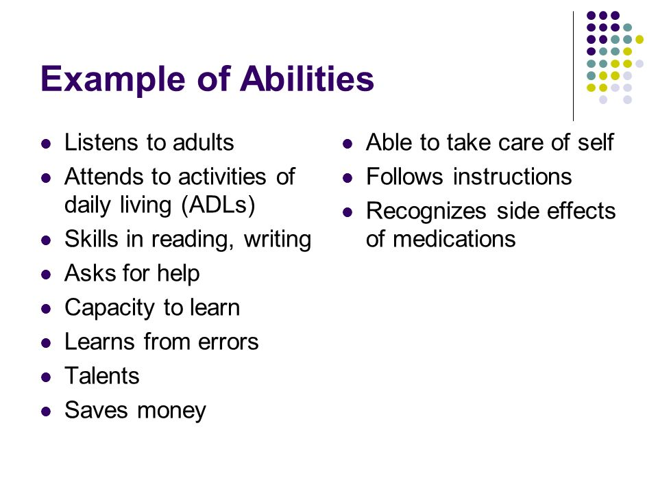 Example of Abilities Listens to adults
