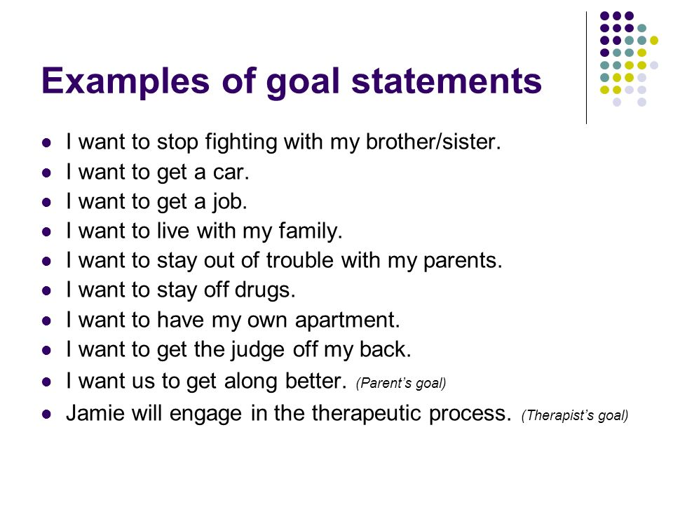 Examples of goal statements
