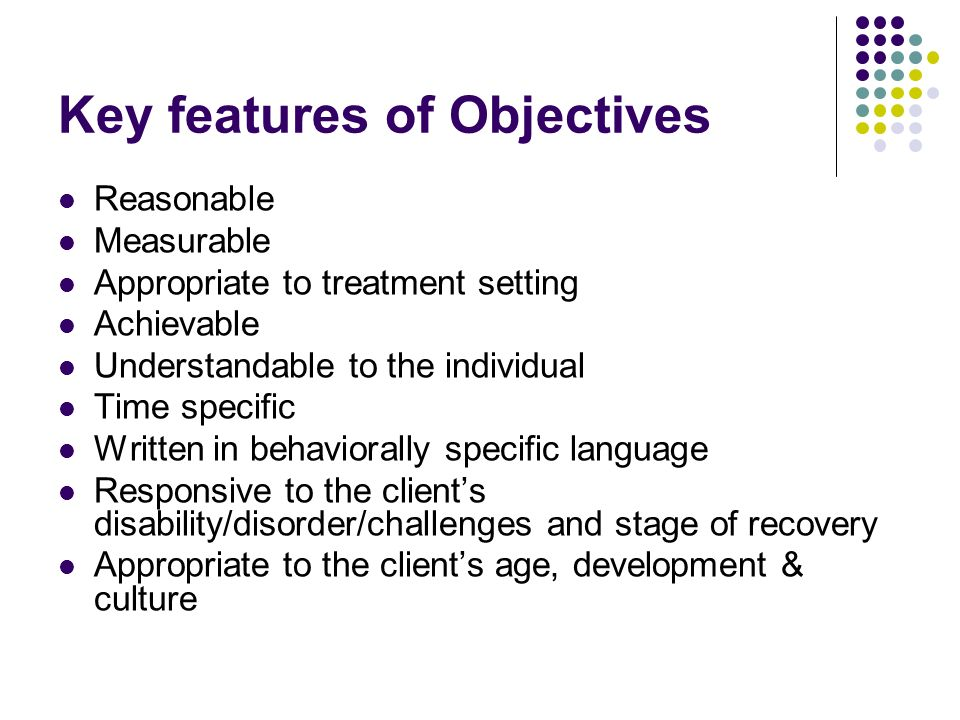 Key features of Objectives