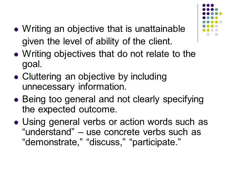Writing an objective that is unattainable