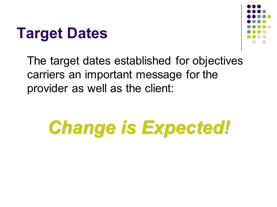 Change is Expected! Target Dates