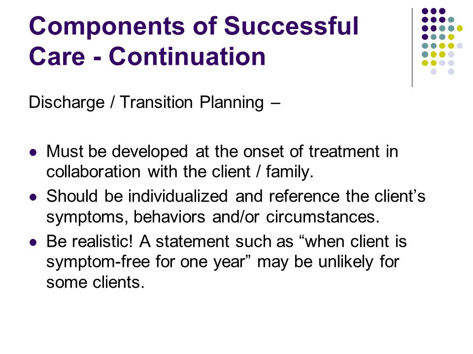 Components of Successful Care - Continuation