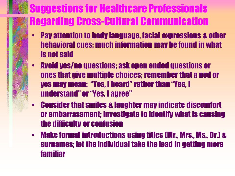 Suggestions for Healthcare Professionals Regarding Cross-Cultural Communication