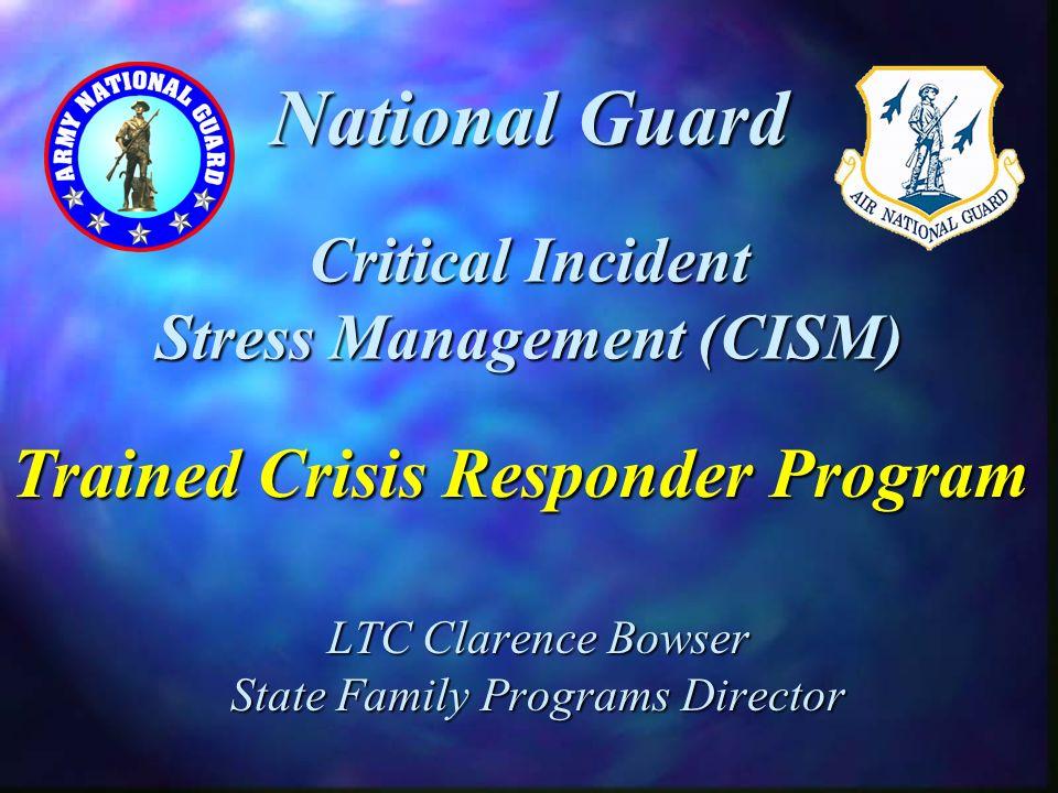Critical Incident Stress Management (CISM)