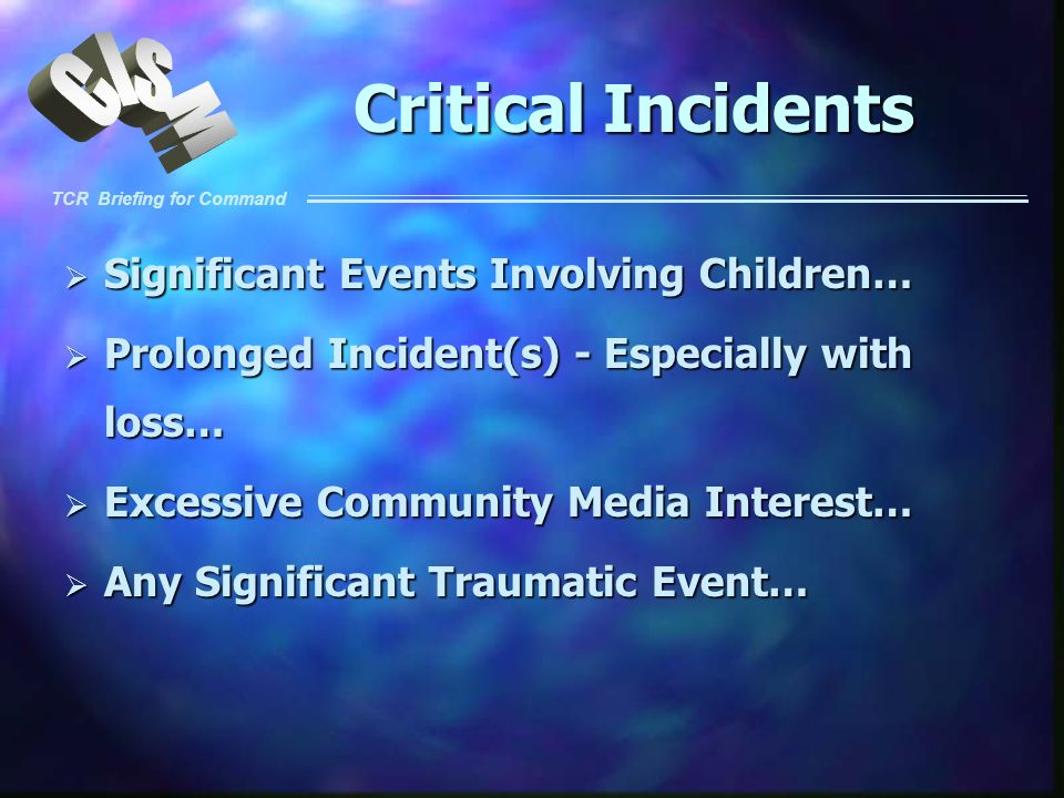 Critical Incidents Significant Events Involving Children…