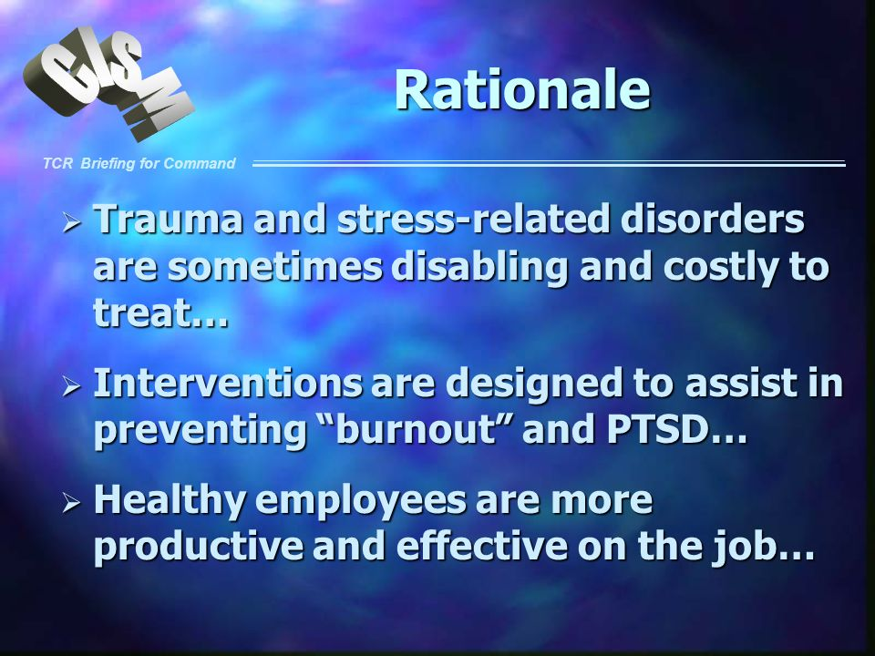 Rationale Trauma and stress-related disorders are sometimes disabling and costly to treat…