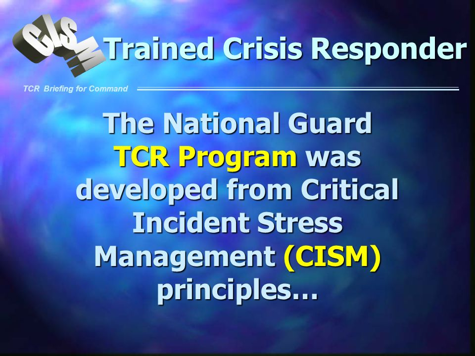 Trained Crisis Responder