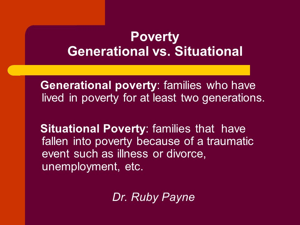 generational poverty paper Research on children & the intergenerational transmission of poverty much of the variation in adult income in the united states is related to family background during childhood one-third to one-half of children who are poor for a substantial part of their childhood will be poor as adults.