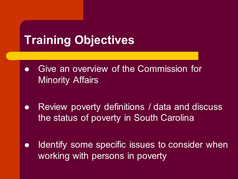 Training Objectives Give an overview of the Commission for Minority Affairs.