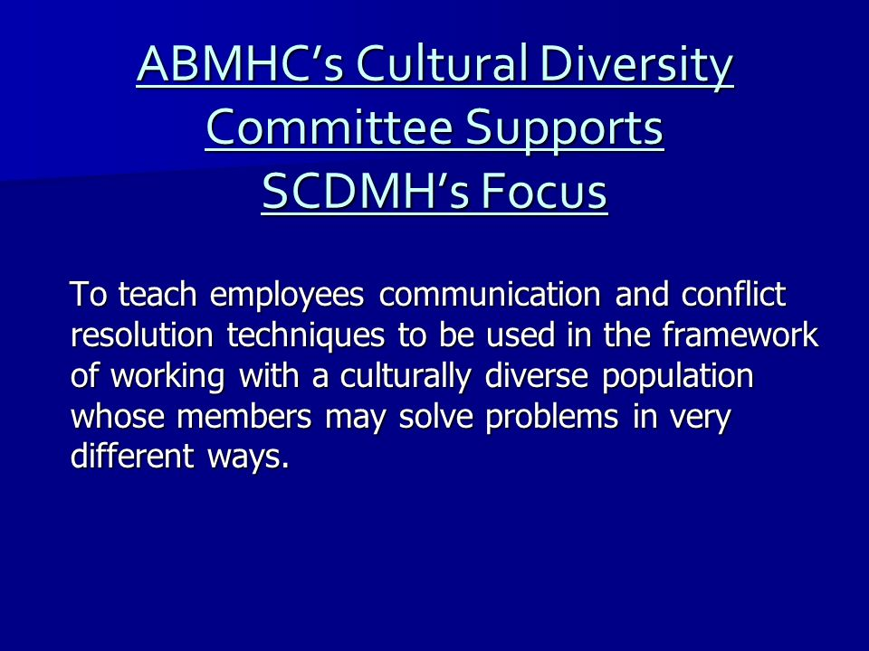 ABMHC's Cultural Diversity Committee Supports SCDMH's Focus