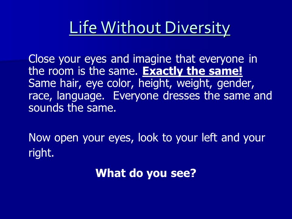 Life Without Diversity