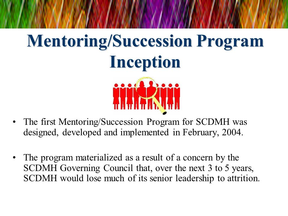 Mentoring/Succession Program Inception