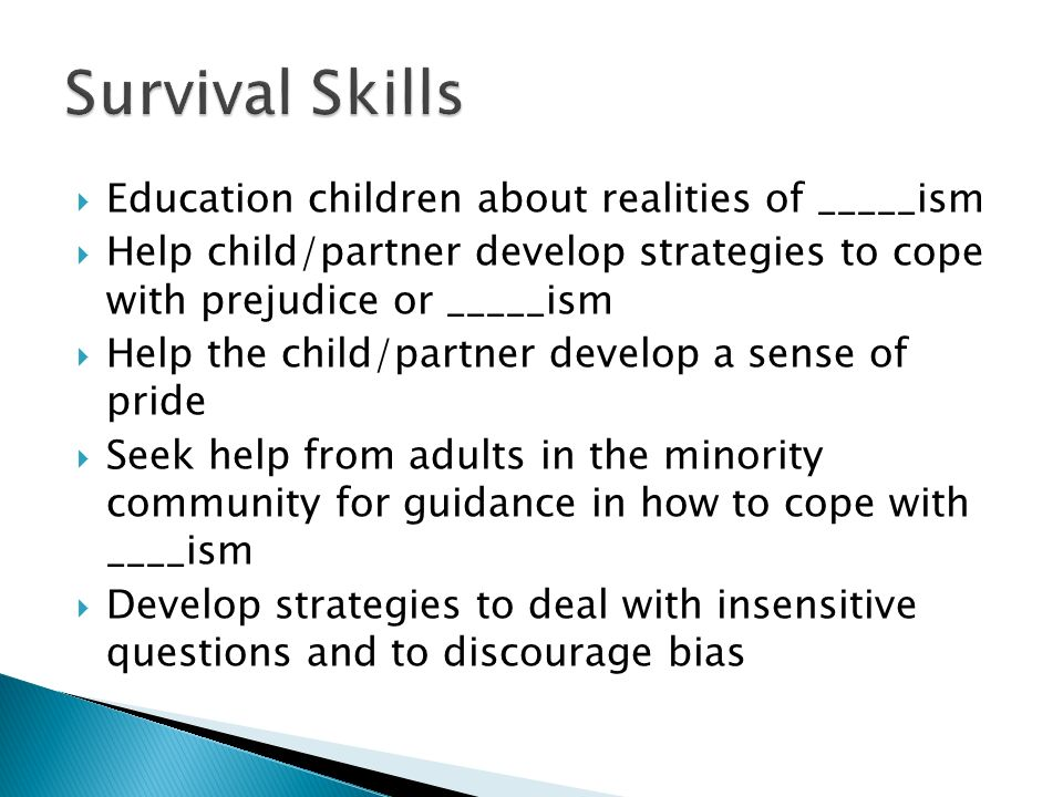 Survival Skills Education children about realities of _____ism
