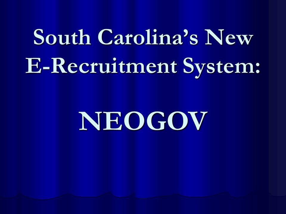 South Carolina's New E-Recruitment System: