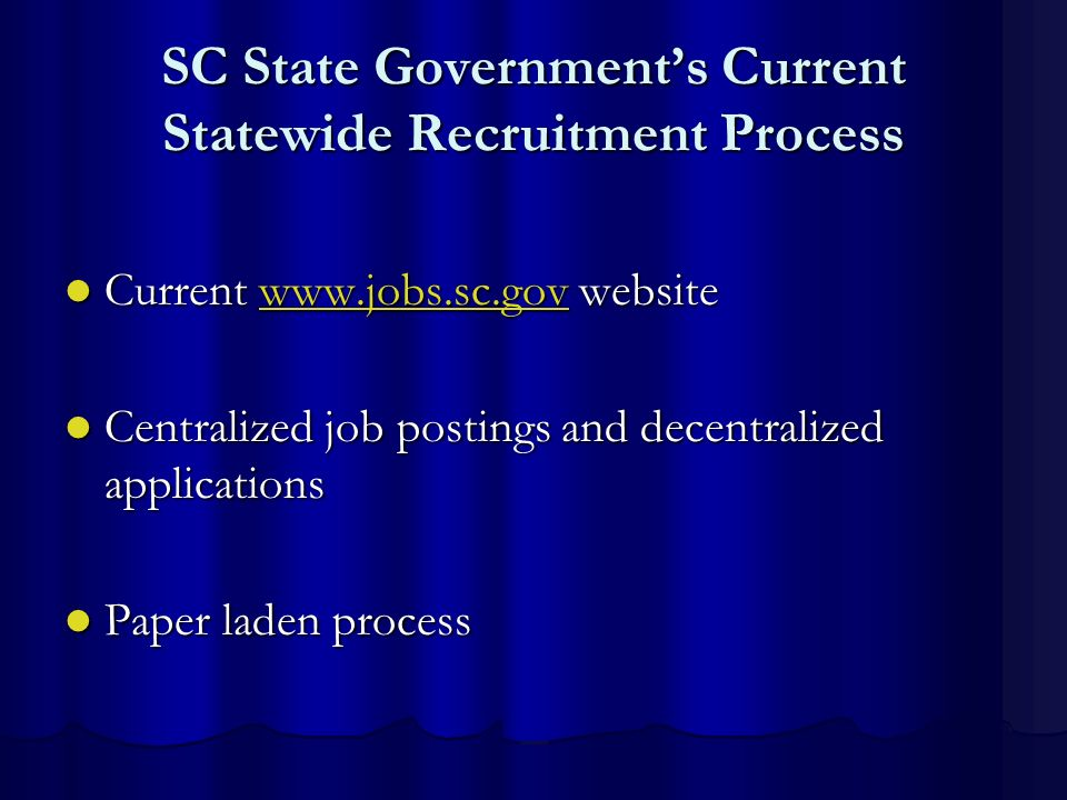 SC State Government's Current Statewide Recruitment Process