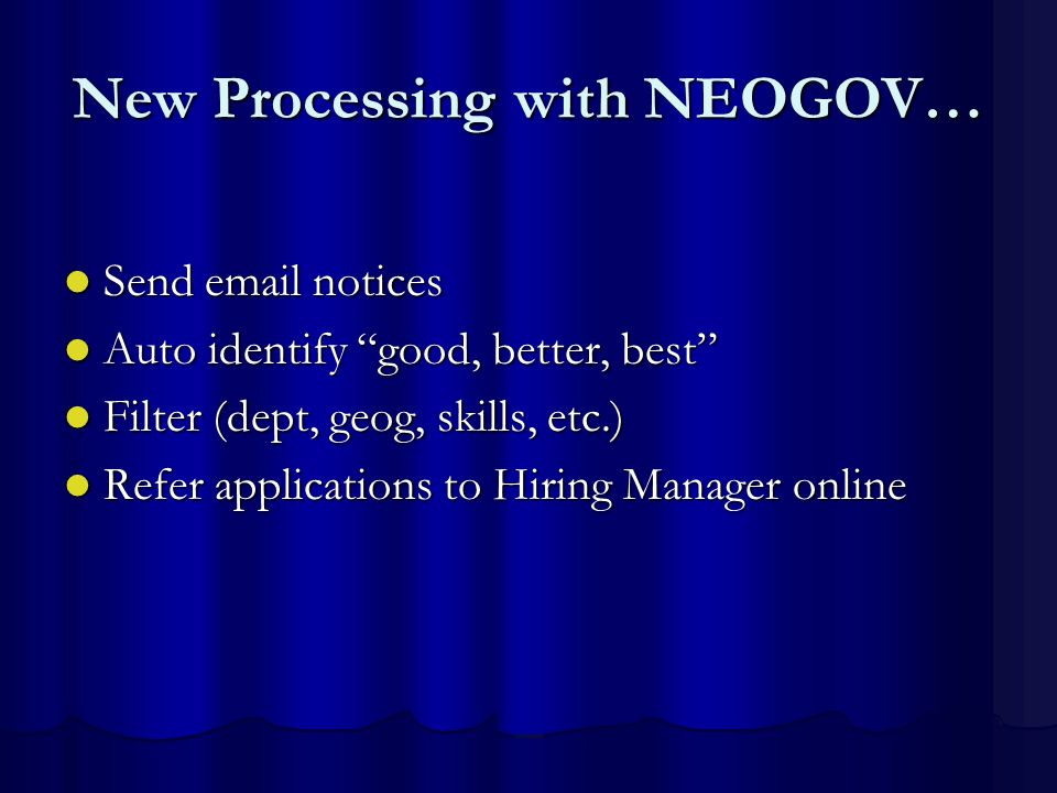 New Processing with NEOGOV…