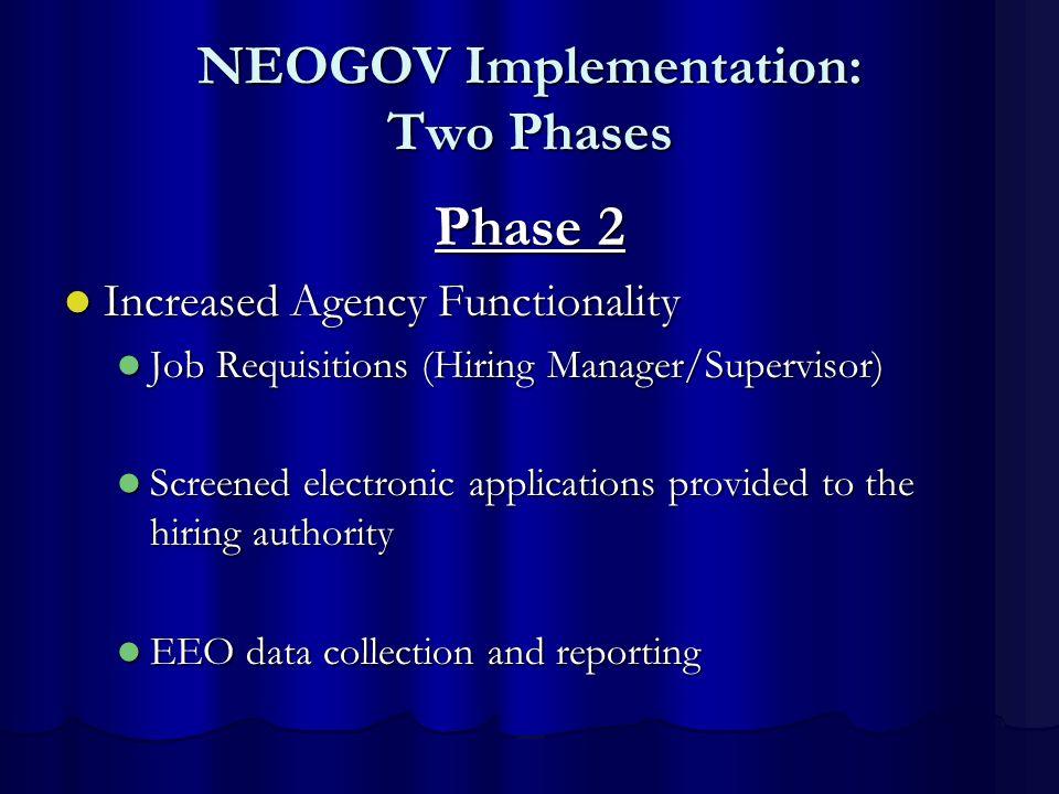 NEOGOV Implementation: Two Phases