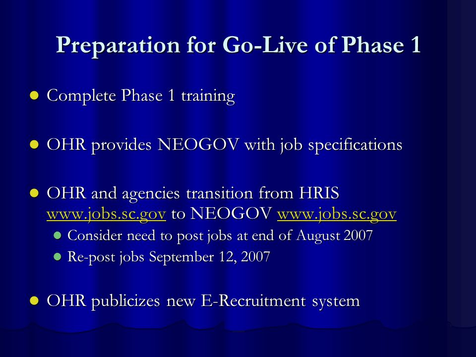 Preparation for Go-Live of Phase 1