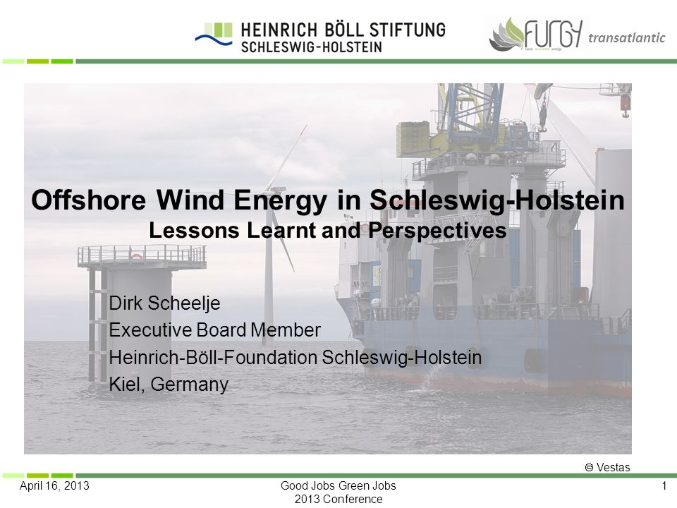 Offshore Wind Energy in Schleswig-Holstein Lessons Learnt and Perspectives