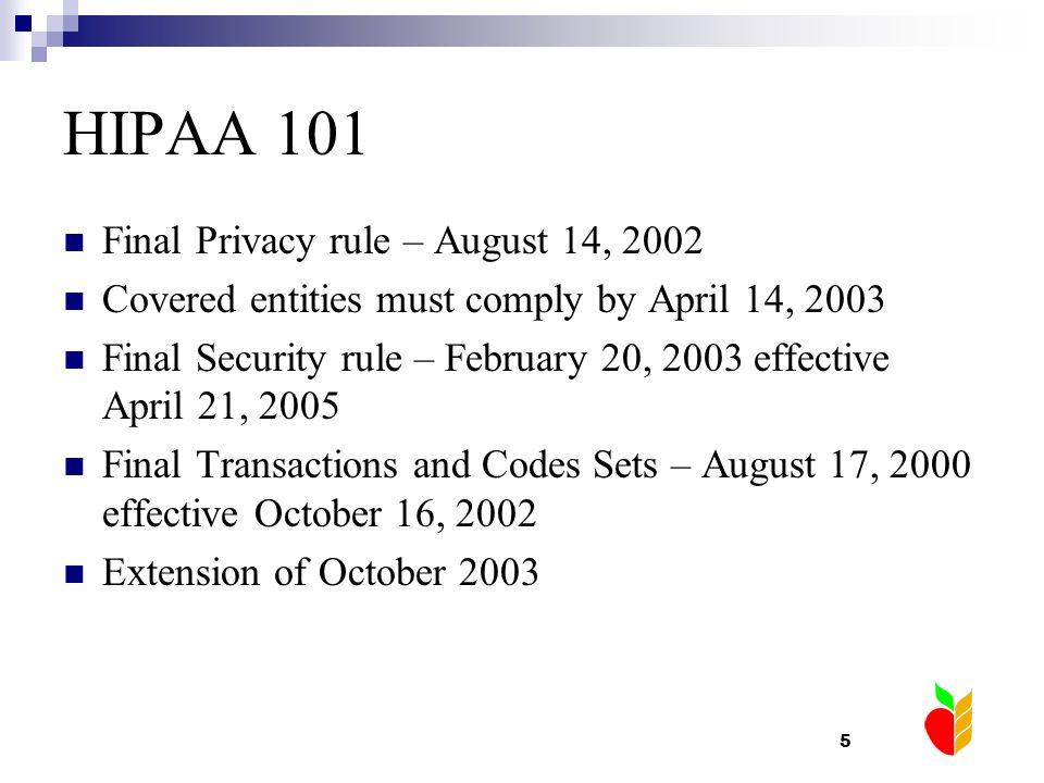 HIPAA 101 Final Privacy rule – August 14, 2002