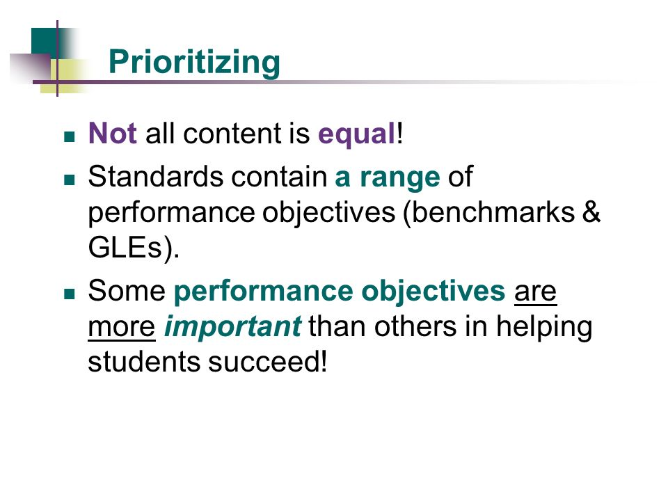 Prioritizing Not all content is equal!