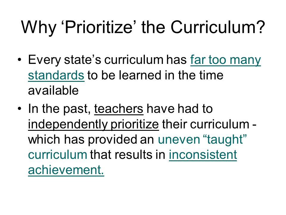 Why 'Prioritize' the Curriculum