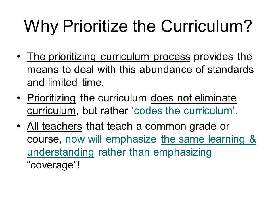 Why Prioritize the Curriculum