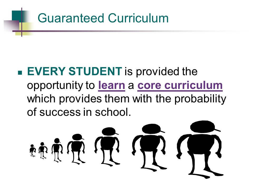 Guaranteed Curriculum
