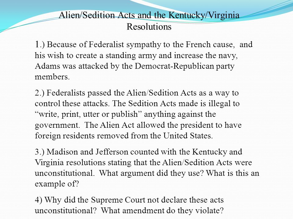 Alien/Sedition Acts and the Kentucky/Virginia Resolutions