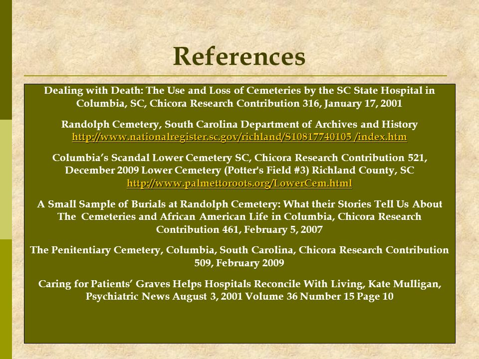 References Dealing with Death: The Use and Loss of Cemeteries by the SC State Hospital in.