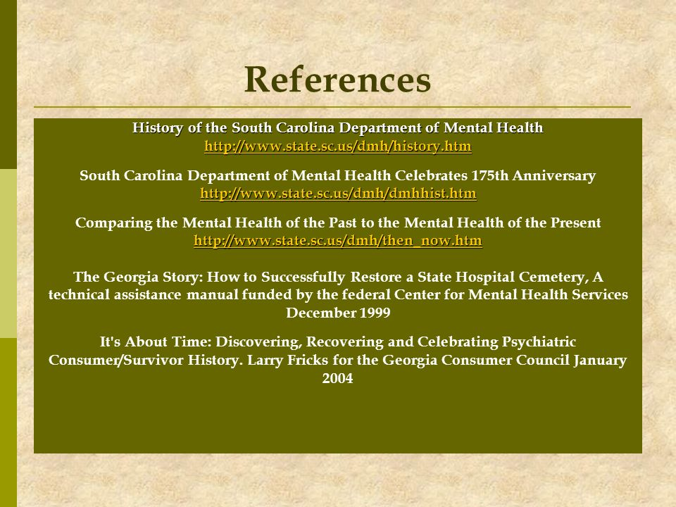 References History of the South Carolina Department of Mental Health