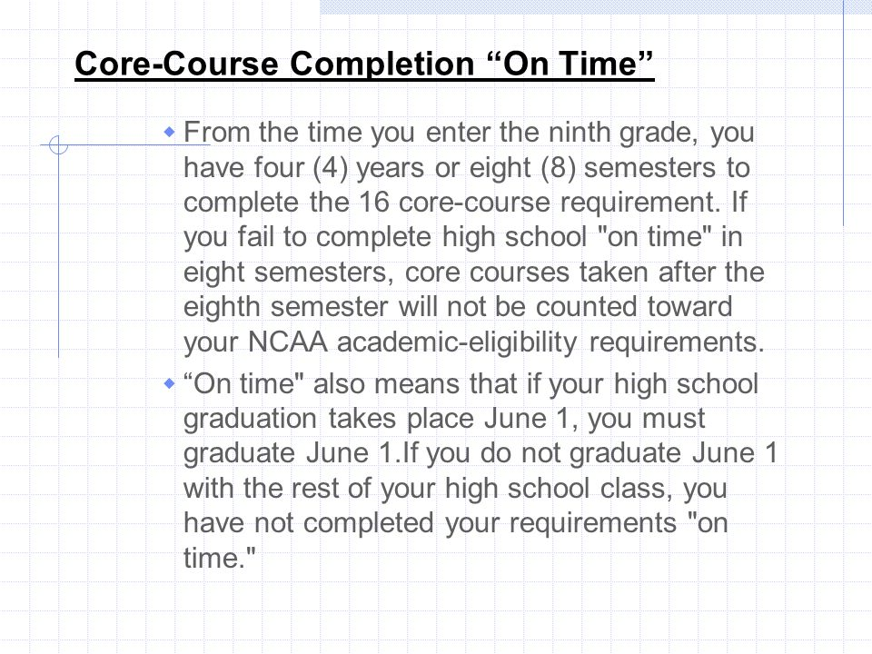 Core-Course Completion On Time
