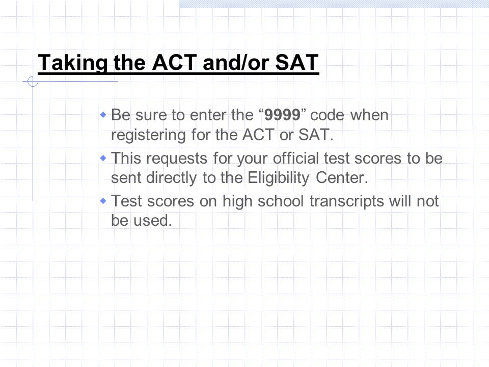 Taking the ACT and/or SAT