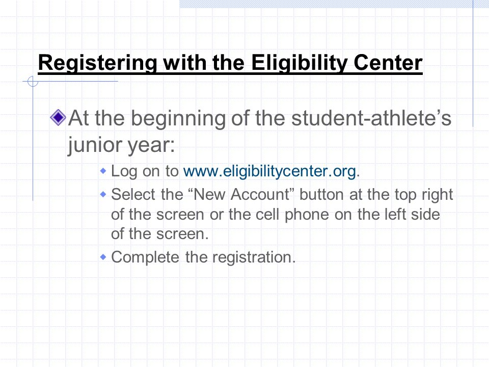 Registering with the Eligibility Center