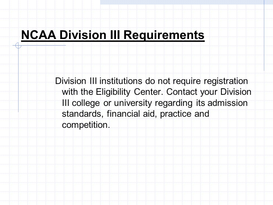 NCAA Division III Requirements