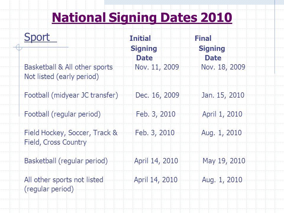 National Signing Dates 2010