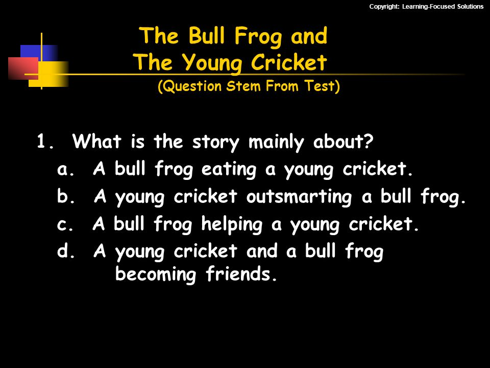 The Bull Frog and The Young Cricket (Question Stem From Test)