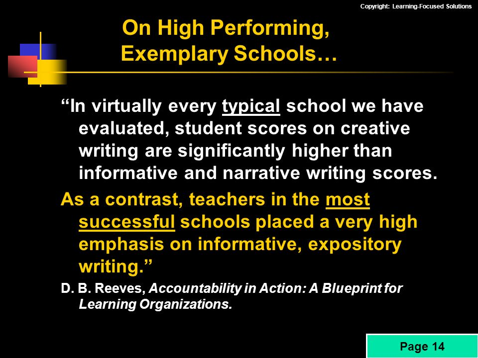 On High Performing, Exemplary Schools…