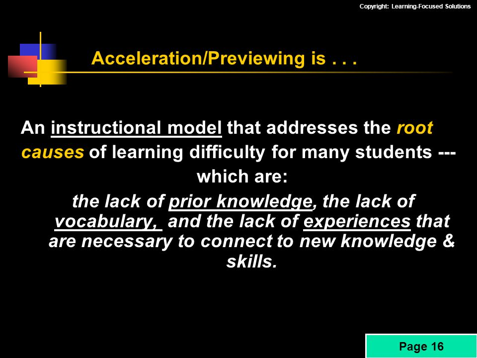 Acceleration/Previewing is . . .