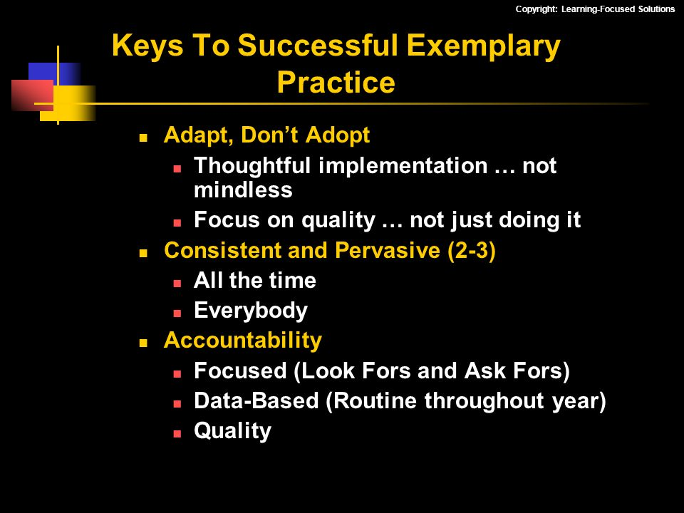 Keys To Successful Exemplary Practice