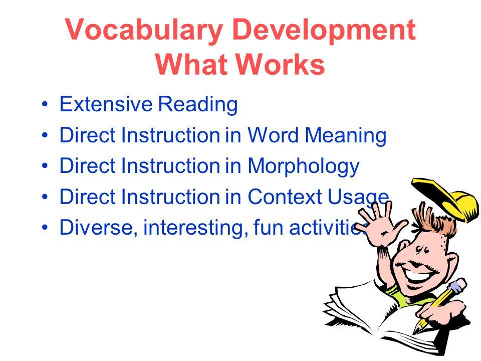 Vocabulary Development What Works