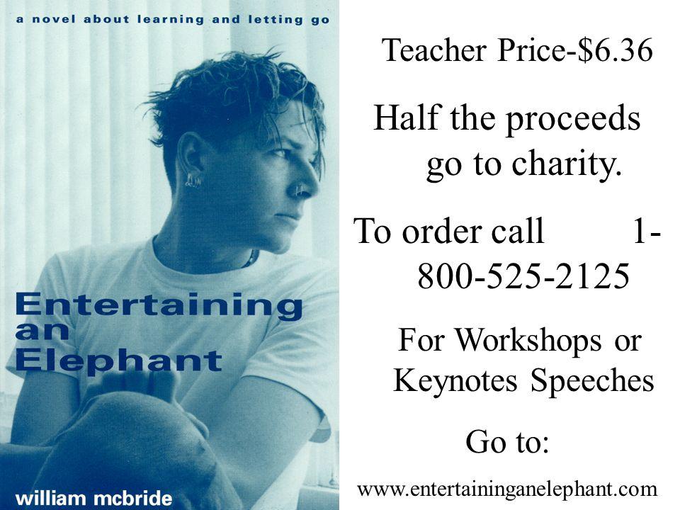Teacher Price-$6.36 Half the proceeds go to charity.